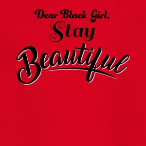 Dear Back Girl, Stay Beautiful - Kids' T-Shirt