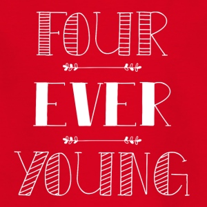 Four ever young - Kids' T-Shirt