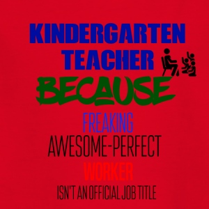 Kindergarten Teacher - Kinder T-Shirt