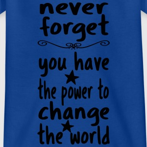 You can change the world! - Teenage T-shirt
