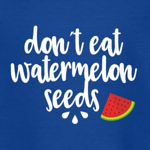 Dont eat watermelon seeds - white - Teenage T-shirt