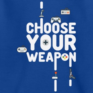 Choose Your Weapon 1 - Teenager T-shirt