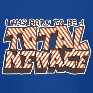 Born To Be A Total Menace - Teenage T-shirt
