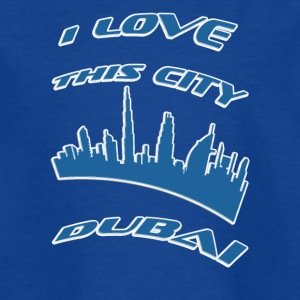 Dubai I love this city - Teenage T-shirt