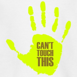 Can not touch this (first hand) - Teenage T-shirt