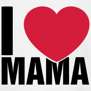 I love Mama - Teenage T-shirt