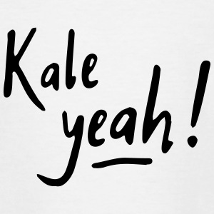 Kale yeah! - Teenager T-Shirt