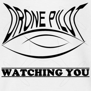 Drone Pilot Watching you - Teenager T-Shirt