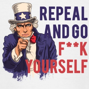 Repeal and go f yourself - Teenage T-shirt