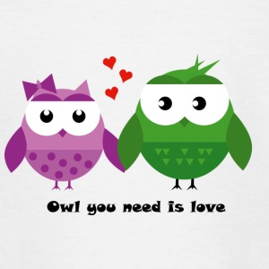 Owl you need is love - Teenager T-Shirt