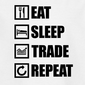 EAT SLEEP TRADE REPEAT - Teenager-T-shirt