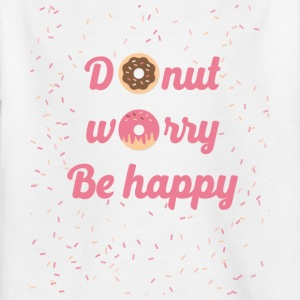 donut worry - Teenage T-shirt