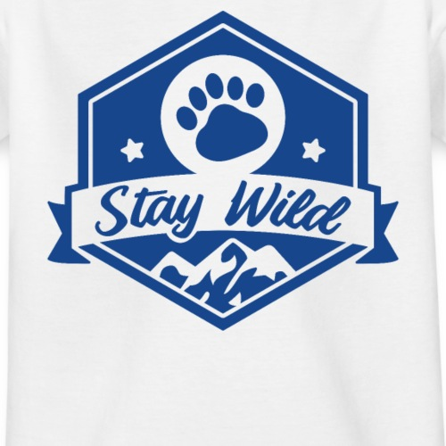 Stay wild - Teenager T-Shirt