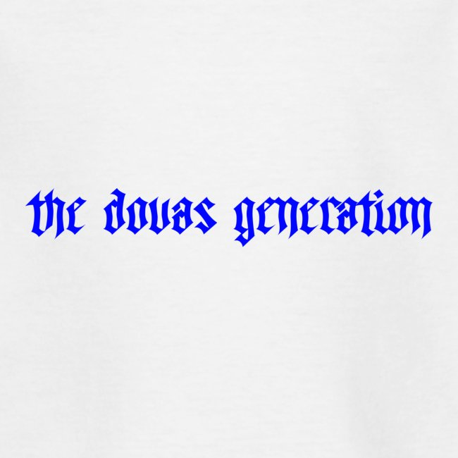 the dovas generation