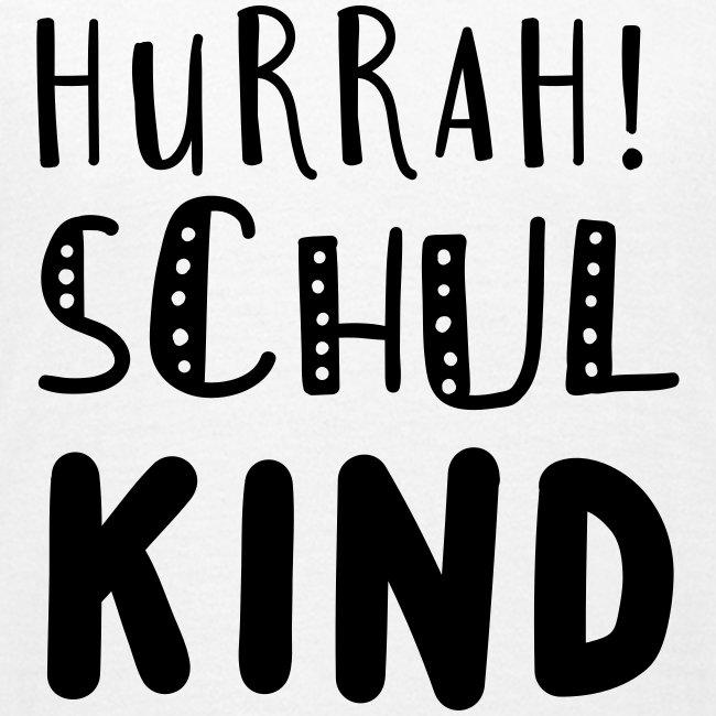 Hurrah! Schulkind