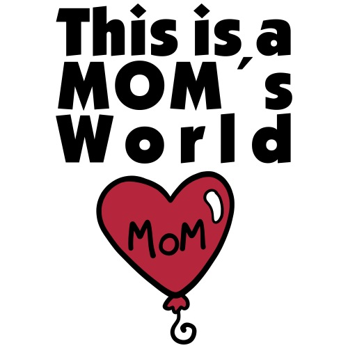 This is a Mom´s world - Teenager T-Shirt
