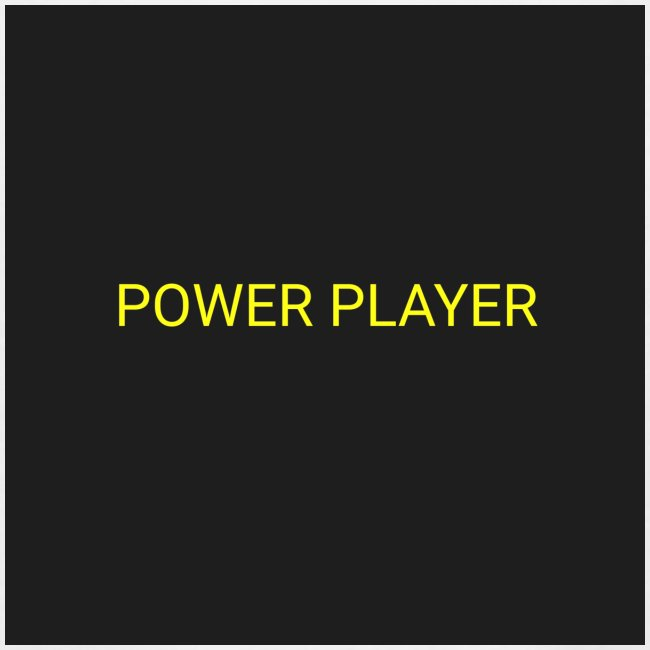 Power player