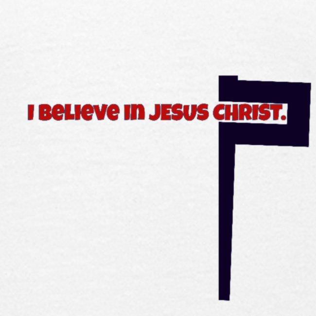 I believe in Jesus!!!