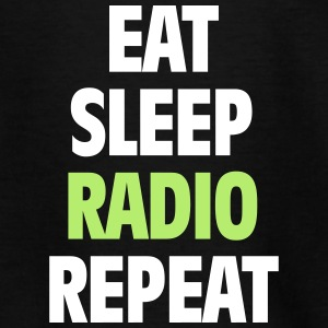 Eat Sleep Radio Repeat T-shirt - Teenage T-shirt