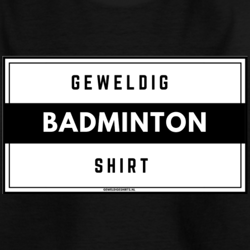 Geweldig Badminton Shirt