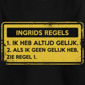 Ingrid rules. Original gift. - Teenage T-shirt