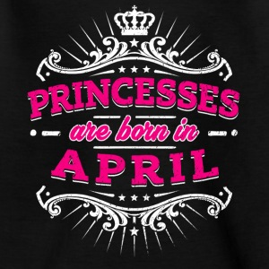 Princesses Are Born In April - Teenage T-shirt