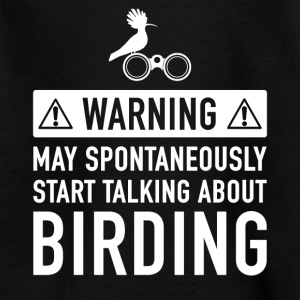 Funny Gift for Birdwatchers - Teenage T-shirt