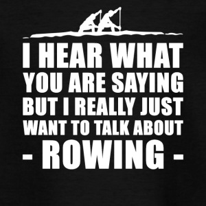 Funny Gift For Rower - Teenage T-shirt