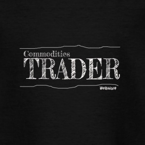 Commodities Trader - Teenage T-shirt