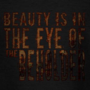 Beauty is in the mind of the beholder - Teenage T-shirt