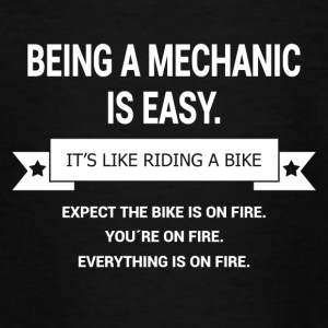 BEING A MECHANIC - Teenage T-shirt