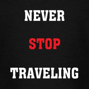 Never Stop Travelling - Teenage T-shirt