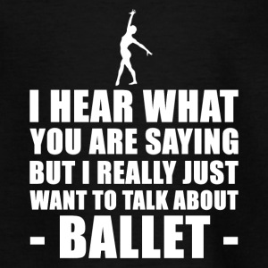Funny Ballet Gave Idé - Teenager-T-shirt