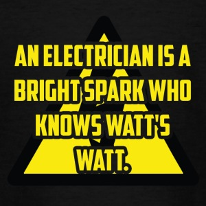 Elektriker: An Electrician is a bright spark who - Teenager T-Shirt