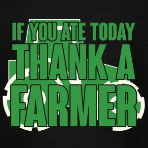 Farmer / Farmer / Farmer: If you ate today, thank - Teenage T-shirt