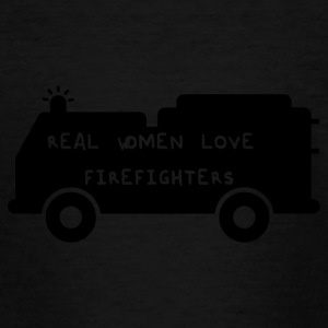 Fire Department: Real Women Love Firefighters - Teenage T-shirt