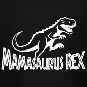 Mamasaurus Rex - Teenager T-shirt