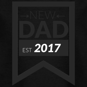 NEW DAD 2017 - Teenage T-shirt