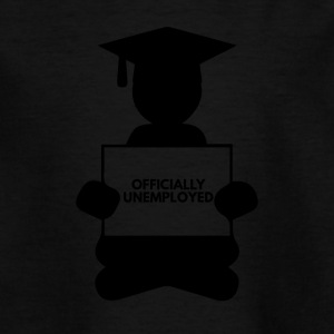 High School / Graduation: Officially Unemployed - Teenage T-shirt