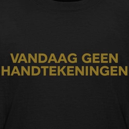 vandaag geen handtekeningen - Teenager T-shirt