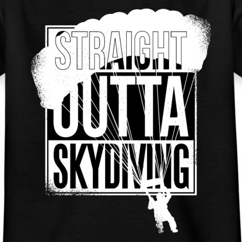Straight outta Skydiving - Teenager T-Shirt