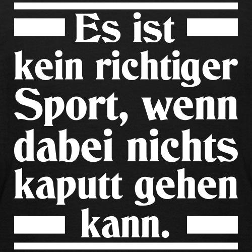 Lustige Sportler Sprüche - Richtiger Sport Spruch - Teenager T-Shirt