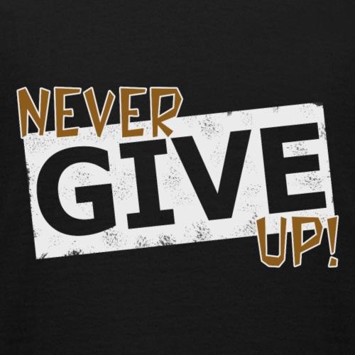 Never Give Up - Nuorten t-paita