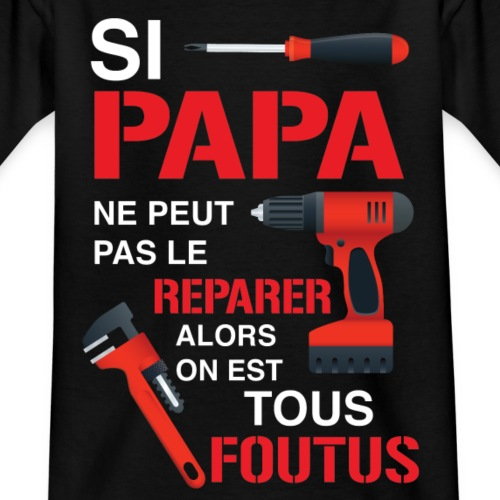 papa bricoleur - T-shirt Ado