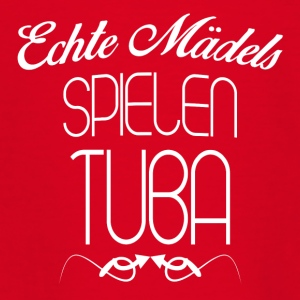 TUBA ECHTE MÄDELS - Teenager T-Shirt