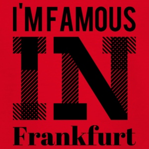 im beroemd in Frankfurt - Teenager T-shirt