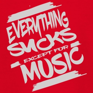 Everything sucks except for music - T-shirt tonåring