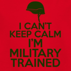 Military / Soldiers: I can't keep calm. I'm a militar - Teenage T-shirt