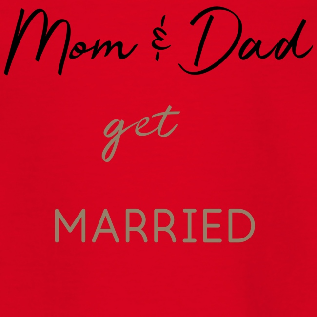 Mom and Dad get married
