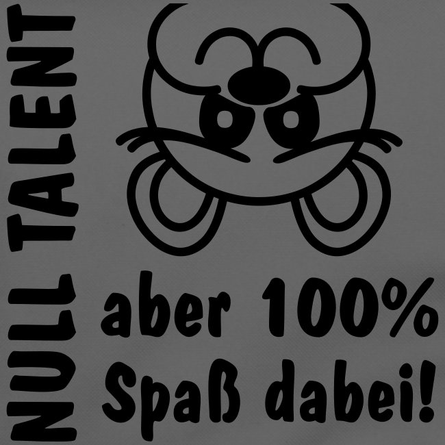 Null Talent 100 Spaß lustiges Bärchen